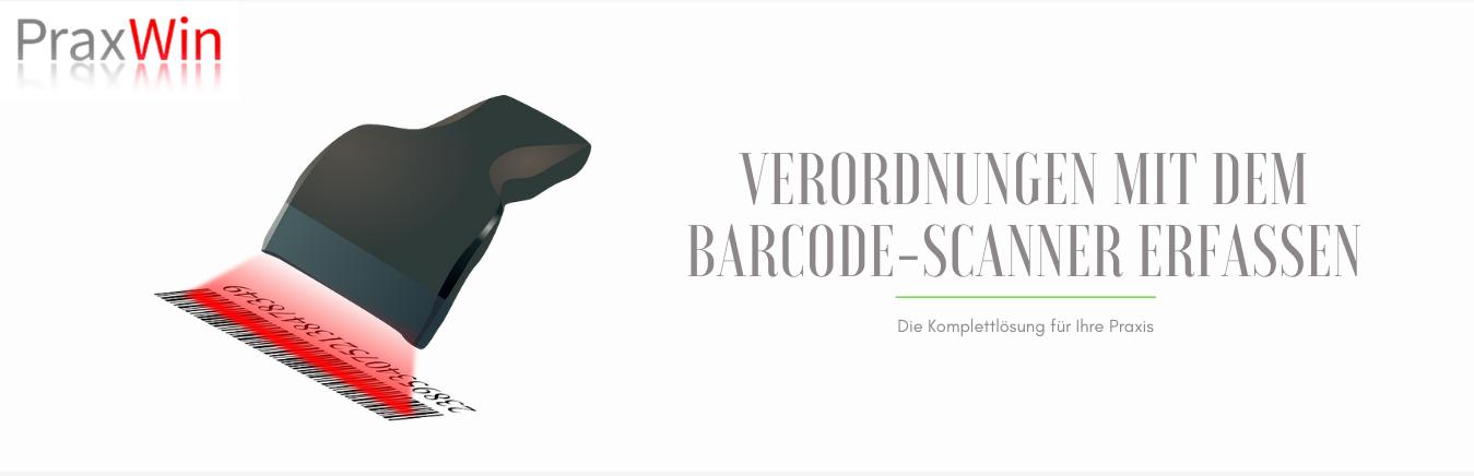 Verordnungen mit dem Barcodescanner erfassen
